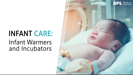 Infant Care: Infant Warmers and Incubators