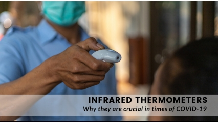 Infrared Thermometers – Why they are crucial in times of COVID-19