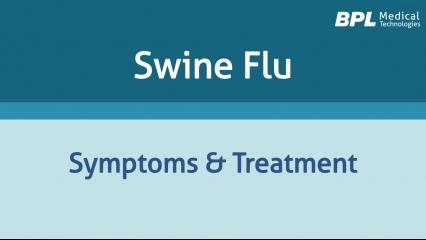 Swine Flu: Symptoms and Treatment